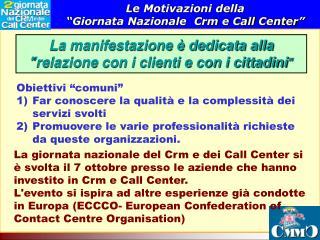 """Le Motivazioni della  """"Giornata Nazionale  Crm e Call Center"""""""