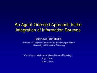 An Agent-Oriented Approach to the Integration of Information Sources