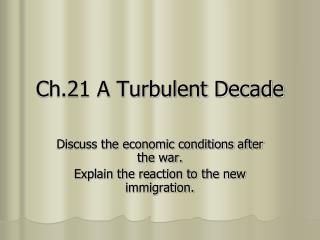 Ch.21 A Turbulent Decade