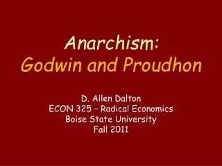Anarchism: Godwin and Proudhon