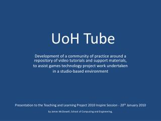 UoH Tube