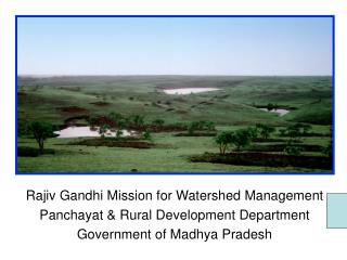 Rajiv Gandhi Mission for Watershed Management Panchayat & Rural Development Department