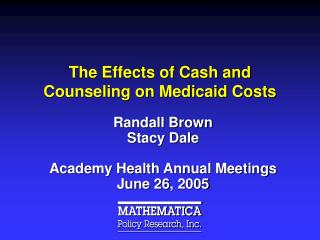 The Effects of Cash and Counseling on Medicaid Costs