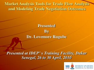 Market Analysis Tools for Trade Flow Analysis and Modeling Trade Negotiation Outcomes