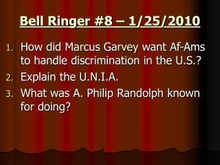 Bell Ringer #8 – 1/25/2010