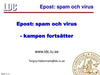 ldc.lu.se Torgny.Hallenmark@ldc.lu.se