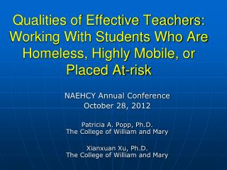 NAEHCY Annual Conference October 28, 2012 Patricia A. Popp, Ph.D. The College of William and Mary