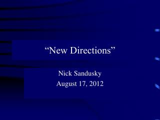 """New Directions"""