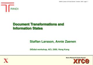 Document Transformations and  Information States