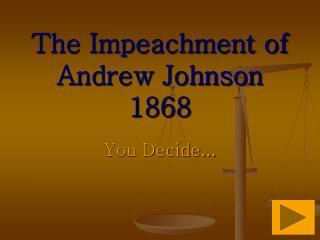 the impeachment of andrew johnson essay