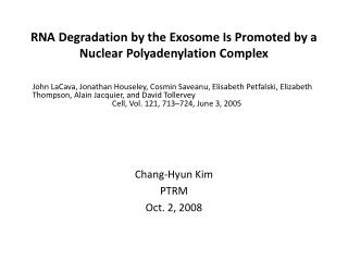 RNA Degradation by the Exosome Is Promoted by a Nuclear Polyadenylation Complex