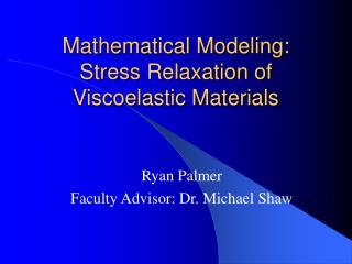 Mathematical Modeling: Stress Relaxation of Viscoelastic Materials