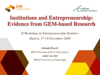 Institutions and Entrepreneurship: Evidence from GEM-based Research