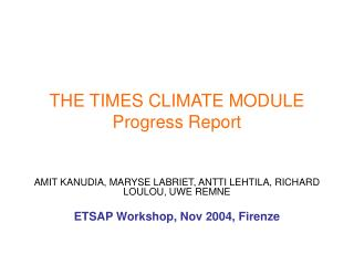 THE TIMES CLIMATE MODULE Progress Report