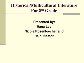 Historical/Multicultural Literature For 8 th  Grade