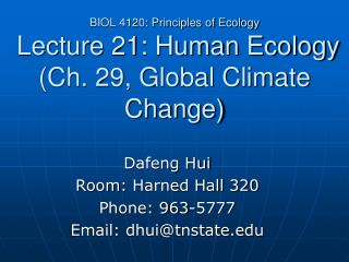 BIOL 4120: Principles of Ecology  Lecture 21: Human Ecology (Ch. 29, Global Climate Change)
