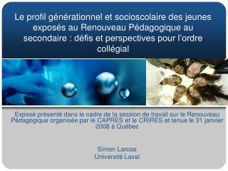 Contexte de l'intégration de la génération «RP» aux études collégiales