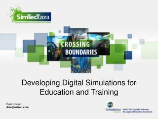 Developing Digital Simulations for  Education and Training