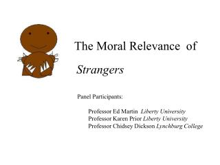 The Moral Relevance  of  Strangers