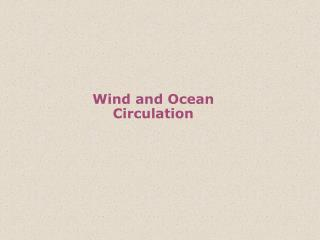 Wind and Ocean Circulation