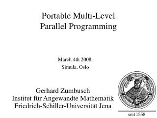 Portable Multi-Level Parallel Programming