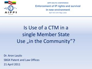 """Is Use of a CTM in a  single Member State  Use """"in the Community""""?"""