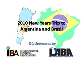 2010 New Years Trip to  Argentina  and Brazil
