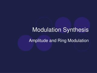 Modulation Synthesis