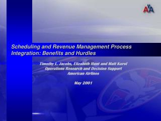 Scheduling and Revenue Management Process Integration: Benefits and Hurdles