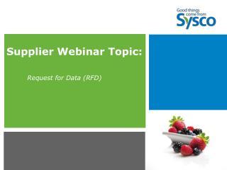 Supplier Webinar Topic: