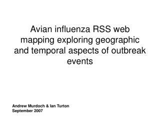 Avian influenza RSS web mapping exploring geographic and temporal aspects of outbreak events