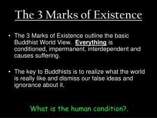 The 3 Marks of Existence