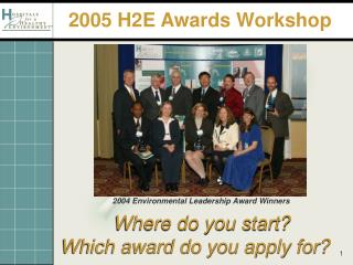 Where do you start? Which award do you apply for?