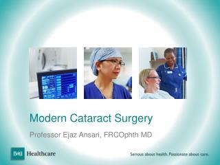 Modern Cataract Surgery