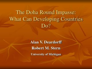 The Doha Round Impasse: What Can Developing Countries Do