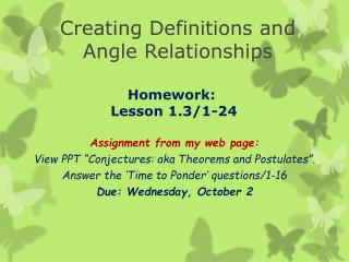 Creating Definitions and  Angle Relationships