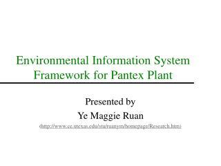 Environmental Information System Framework for Pantex Plant
