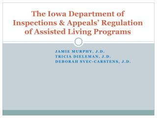 The Iowa Department of Inspections & Appeals' Regulation of Assisted Living Programs