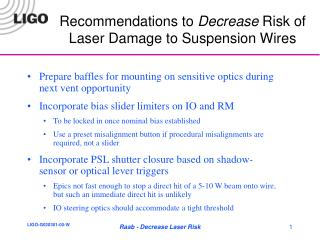 Recommendations to  Decrease  Risk of Laser Damage to Suspension Wires