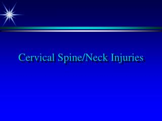 e/Neck Injuries