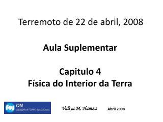 Terremoto de 22 de abril, 2008