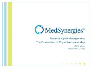 Revenue Cycle Management:   The Foundation of Physician Leadership