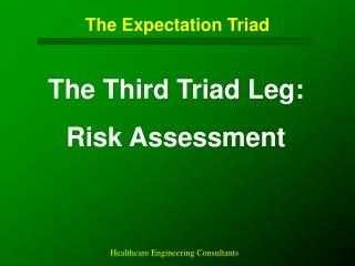 The Expectation Triad