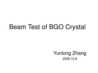 Beam Test of BGO Crystal