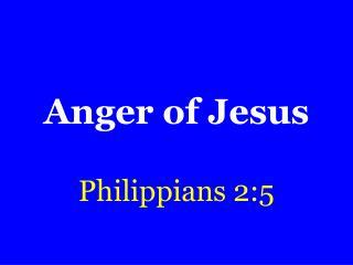 Anger of Jesus
