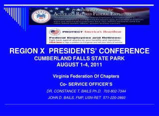REGION X  PRESIDENTS' CONFERENCE CUMBERLAND FALLS STATE PARK AUGUST 1-4, 2011