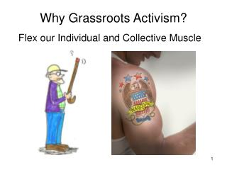 Why Grassroots Activism?