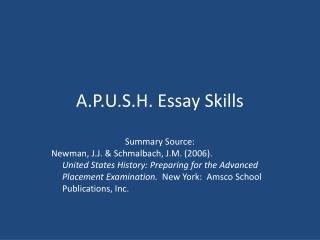 A.P.U.S.H. Essay Skills