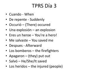 TPRS  Día 3