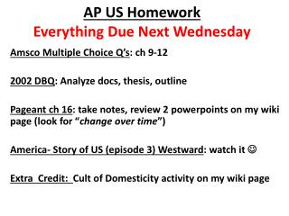 AP US Homework Everything Due Next Wednesday